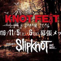 KNOTFEST JAPAN 2016 いよいよ来月開催!